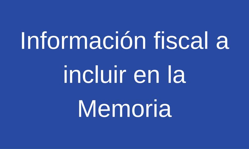 Nota técnica sobre información fiscal a incluir en la Memoria